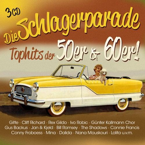 Die Schlagerparade - Top Hits der 50er & 60er von Various Artists