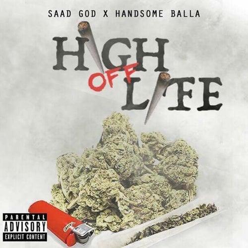 High off Life (feat. Handsome Balla) de Saadgod