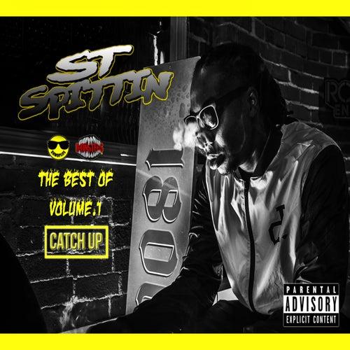 The Best of ST Spittin, Vol. 1: Catch Up de Various Artists