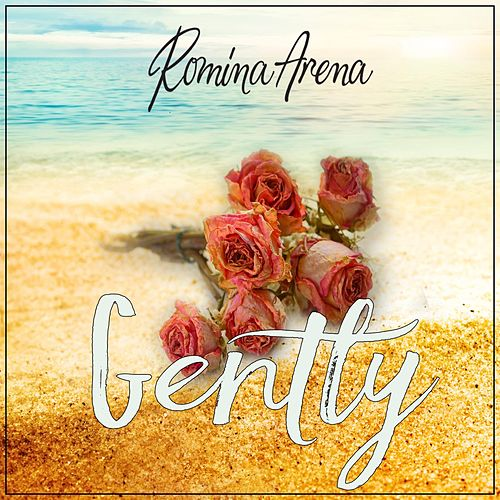 Gently von Romina Arena