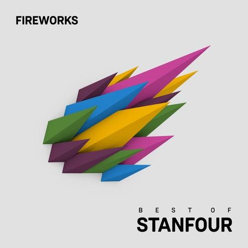Fireworks - Best Of Stanfour von Stanfour