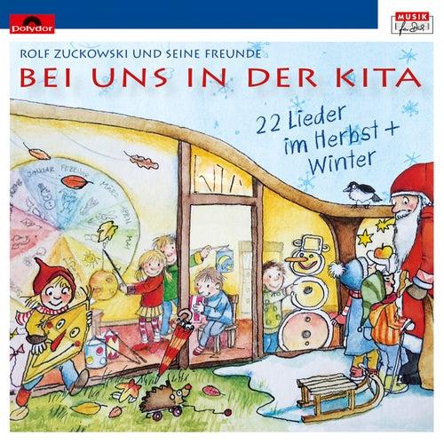Bei uns in der Kita - 22 Lieder im Herbst + Winter von Various Artists