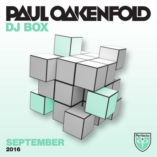 Paul Oakenfold - DJ Box September 2016 by Various Artists