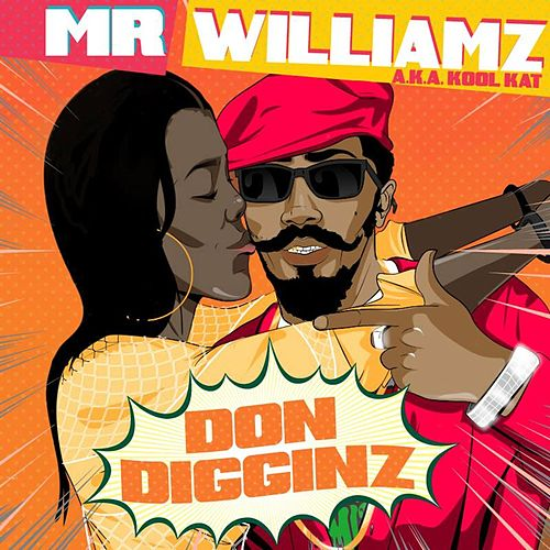 Don Digginz by Mr. Williamz