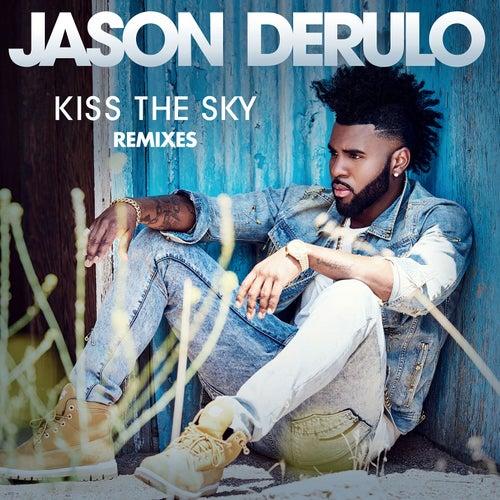 Kiss the Sky (Remixes) von Jason Derulo