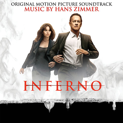 Inferno (Original Motion Picture Soundtrack) by Hans Zimmer