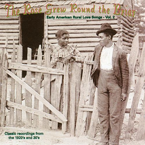 Rose Grew Round the Briar, Vol. 2 von Various Artists