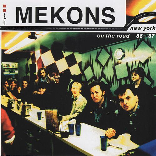 New York, On The Road 86-87 de The Mekons
