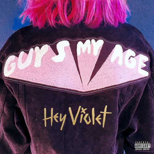 Guys My Age by Hey Violet