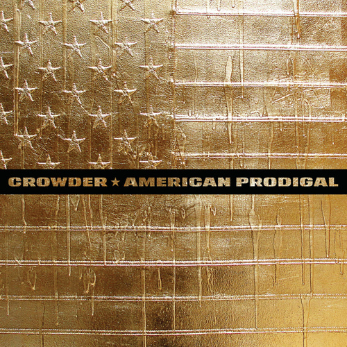 American Prodigal (Deluxe Edition) de Crowder