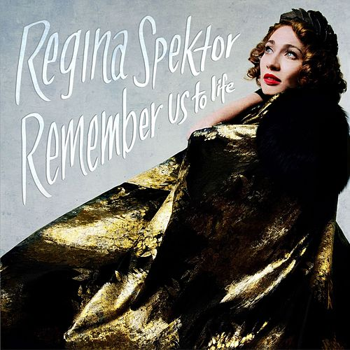 Remember Us To Life (Deluxe) de Regina Spektor