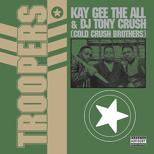 Troopers by Cold Crush Brothers