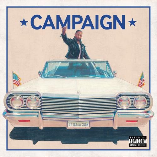 Campaign von Ty Dolla $ign