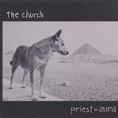 Priest = Aura de The Church