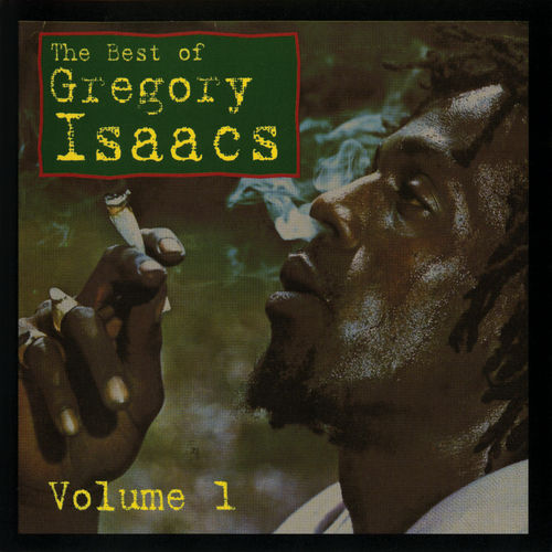 Best of Gregory Isaacs, V. 1 by Gregory Isaacs