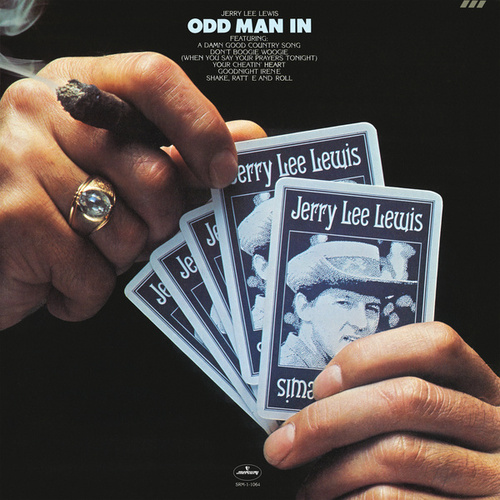 Odd Man In by Jerry Lee Lewis
