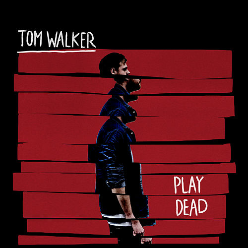 Play Dead von Tom Walker