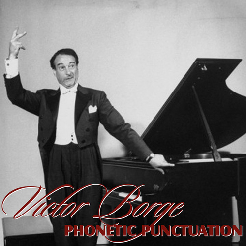 Phonetic Punctuation & Other Hits von Victor Borge