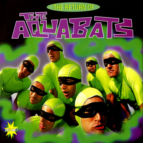 The Return Of The Aquabats von The Aquabats