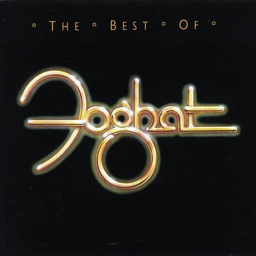 The Best Of Foghat by Foghat
