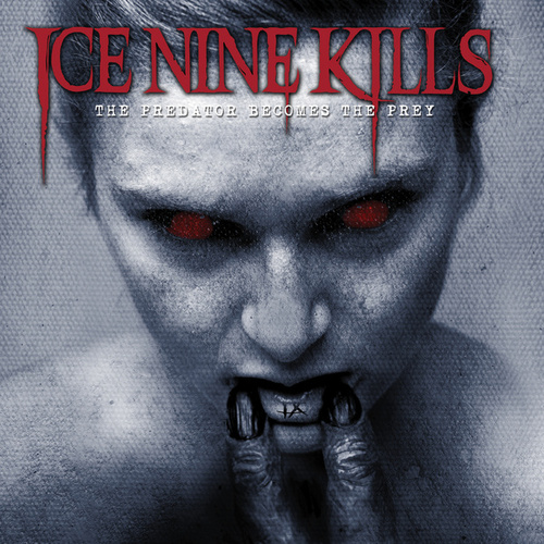 The Predator Becomes The Prey de Ice Nine Kills