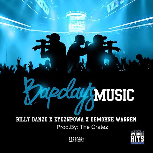 Barclays Music (feat. Eyeznpowa & Demorne Warren) von Billy Danze