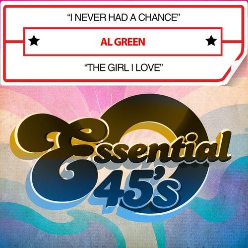 I Never Had a Chance / The Girl I Love (Digital 45) von Al Green