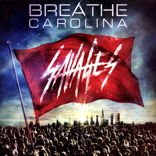Savages van Breathe Carolina