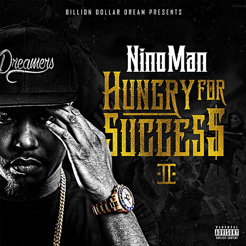 Hungry for Success 2 von Nino Man