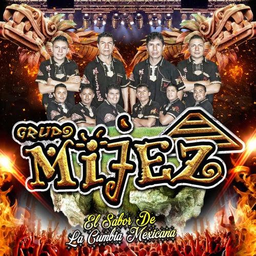 El Sabor de la Cumbia Mexicana by Grupo Mijez
