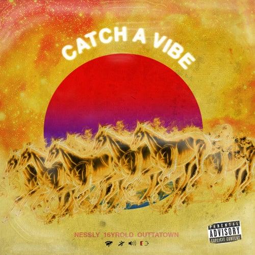 Catch a Vibe de Nessly
