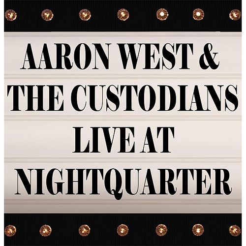 Live at Nightquarter by Aaron West