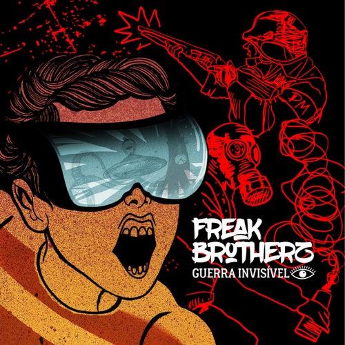 Guerra Invisível de Freak Brotherz
