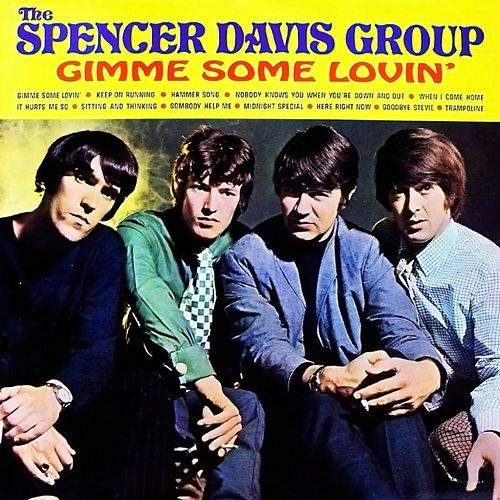 Gimme Some Lovin' de The Spencer Davis Group