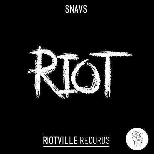 Riot by Snavs