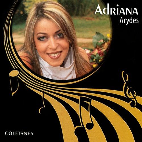 Adriana Arydes (Coletânea) de Adriana Arydes