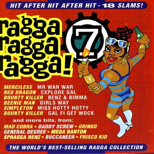 Ragga Ragga Ragga, Vol. 7 von Various Artists