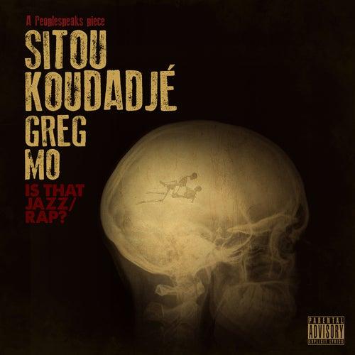 Is That Jazz / Rap? de Sitou Koudadjé