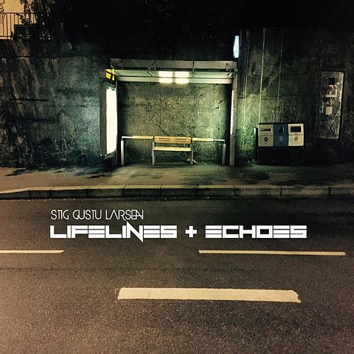 Lifelines + Echoes by Stig Gustu Larsen