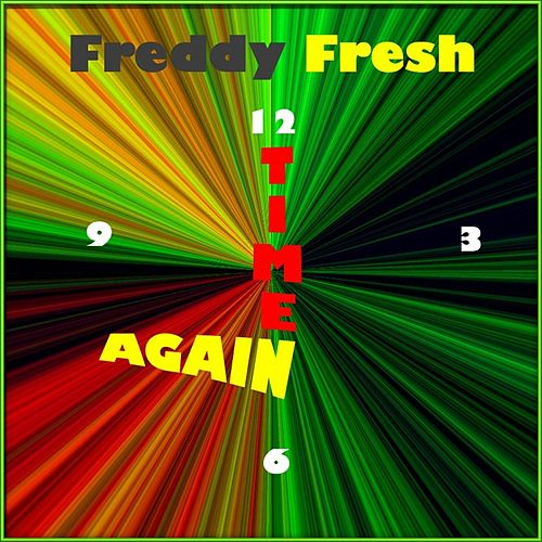 Time Again de Freddy Fresh