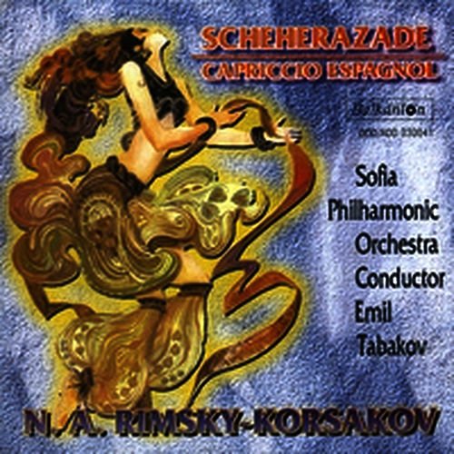N. A. Rimsky-Korsakov: Scheherazade-Capriccio Espagnol de Sofia Philharmonic Orchestra