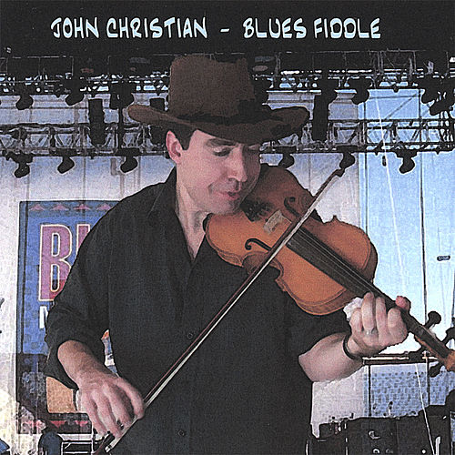 Blues Fiddle by John Christian