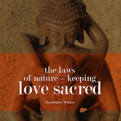 Innerwealth 1 - Keeping Love Sacred by Chris Walker