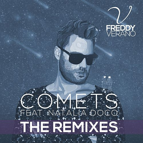 Comets (feat. Natalia Doco) (The Remixes) de Freddy Verano
