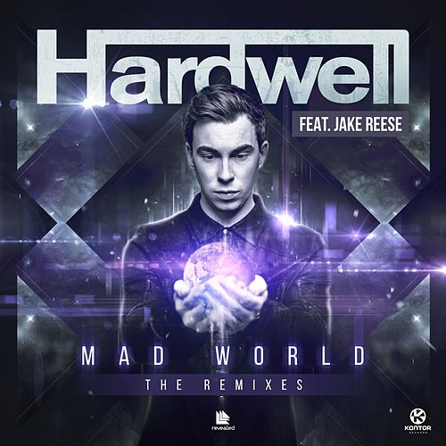 Mad World (The Remixes) von Hardwell