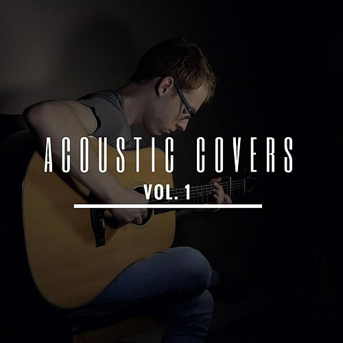 Acoustic Covers, Vol. 1 by James Bartholomew