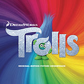 TROLLS (Original Motion Picture Soundtrack) by Various Artists