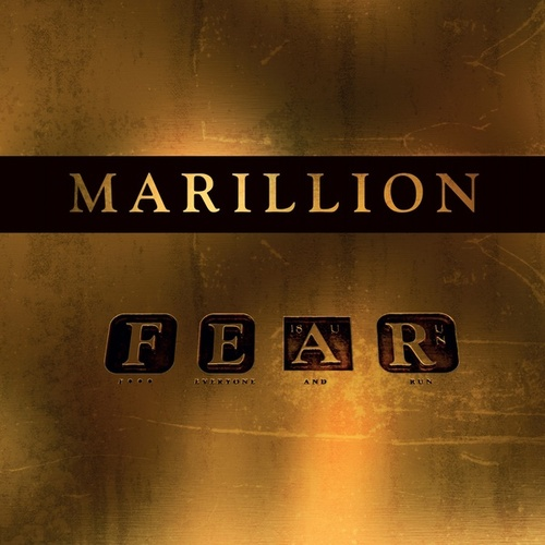 F*** Everyone And Run (F E A R) von Marillion
