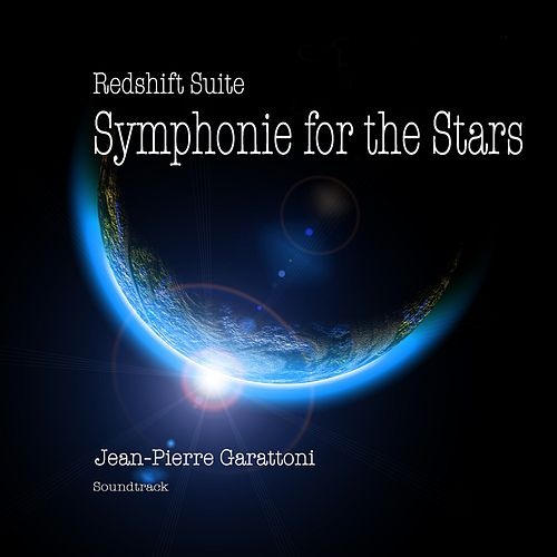 Redshift Suite - Symphonie for the Stars by Jean-Pierre Garattoni