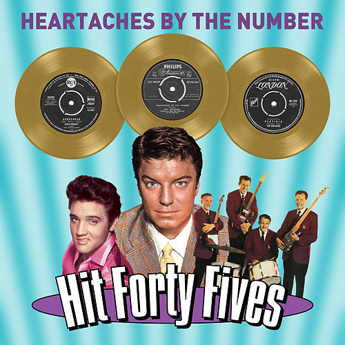 Heartaches by the Number - Hit Forty Fives di Various Artists